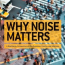 """Why Noise Matters"" book just released"