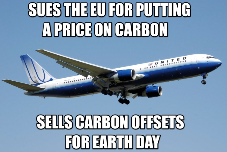 United Airlines: sues the EU for putting a price on carbon, but sells carbon offsets for Earth Day